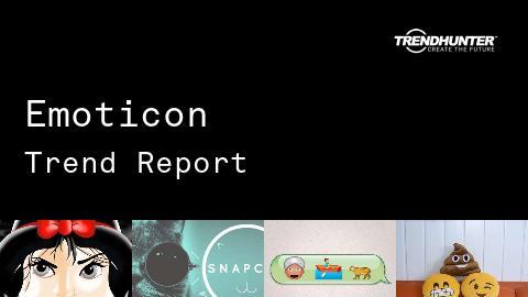 Emoticon Trend Report and Emoticon Market Research