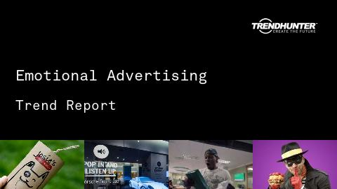 Emotional Advertising Trend Report and Emotional Advertising Market Research