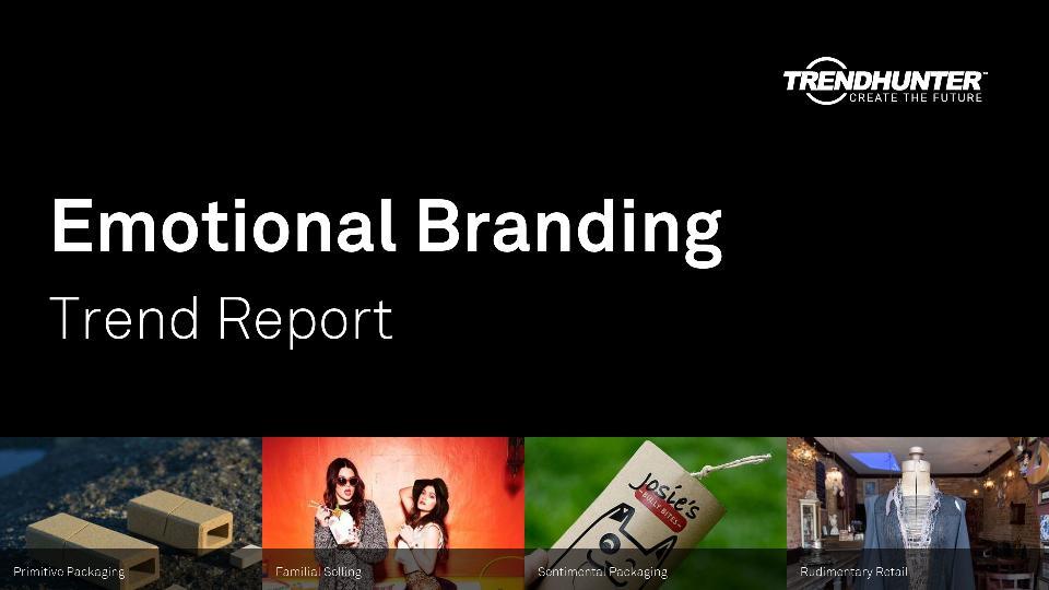 Emotional Branding Trend Report Research