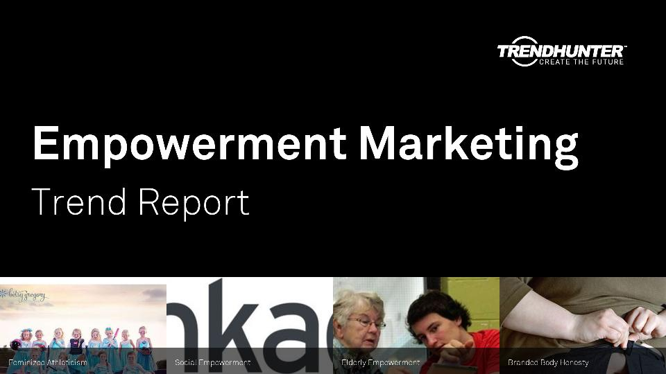 Empowerment Marketing Trend Report Research