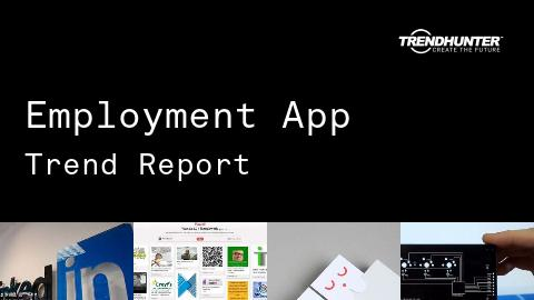Employment App Trend Report and Employment App Market Research