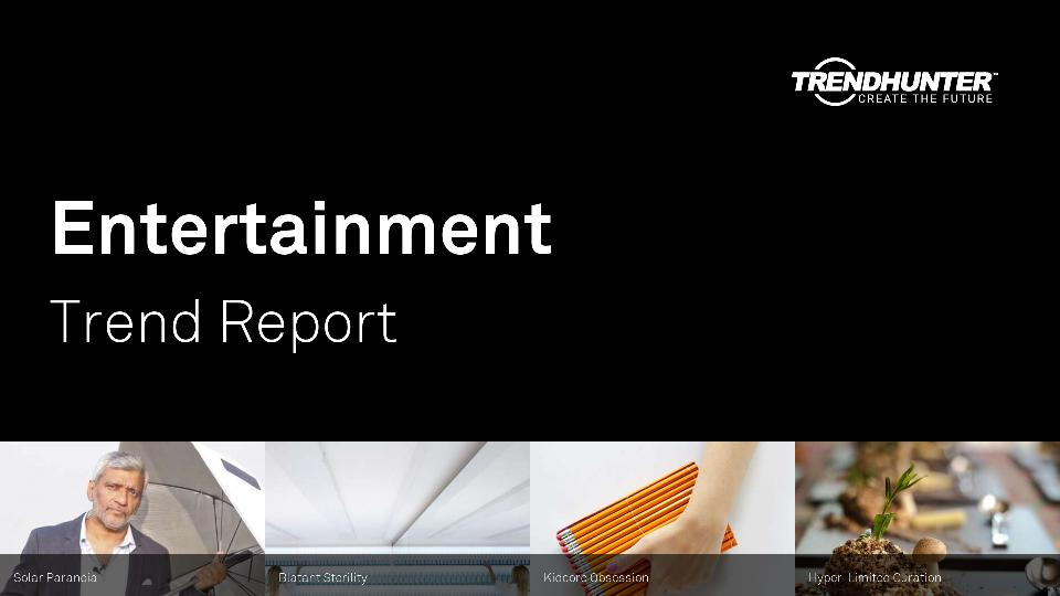 Entertainment Trend Report Research