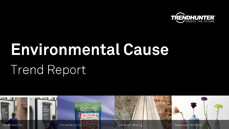 Environmental Cause Trend Report Research