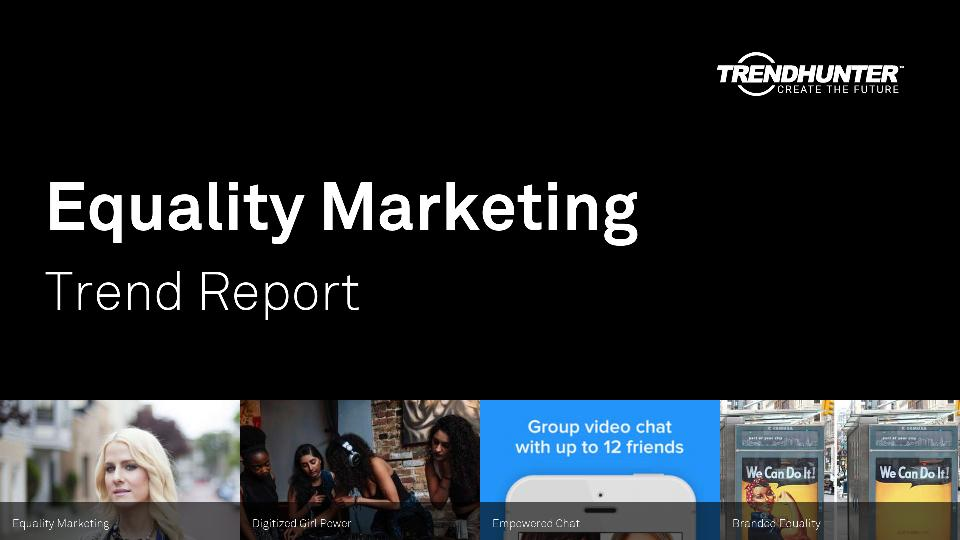 Equality Marketing Trend Report Research