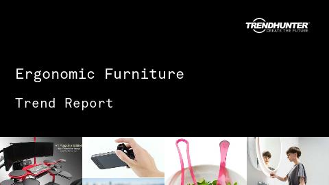 Ergonomic Furniture Trend Report and Ergonomic Furniture Market Research