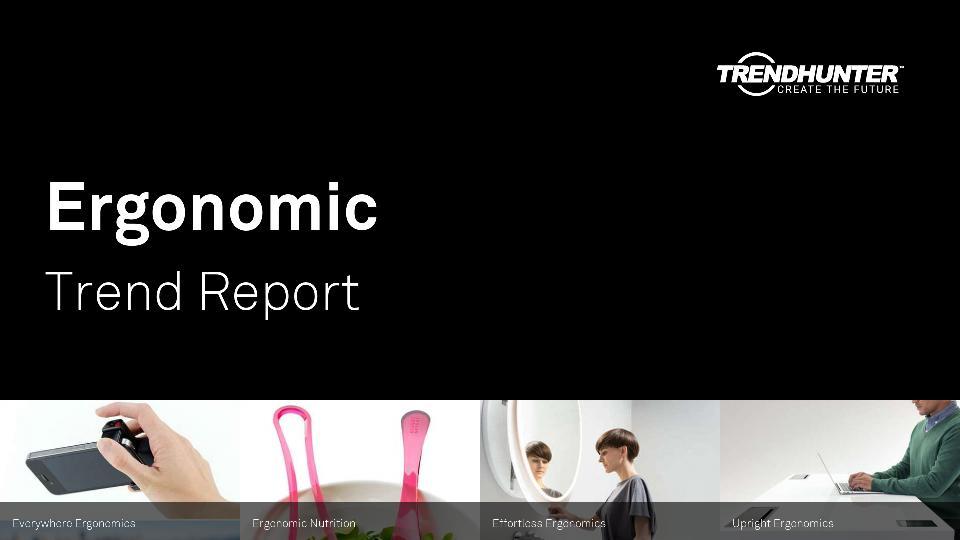 Ergonomic Trend Report Research