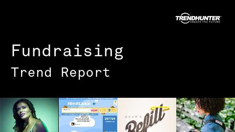 Fundraising Trend Report and Fundraising Market Research