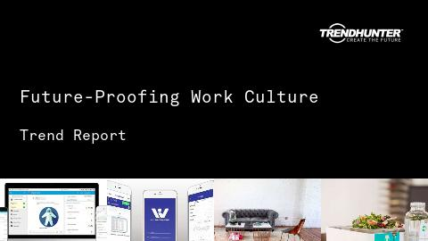Future-Proofing Work Culture