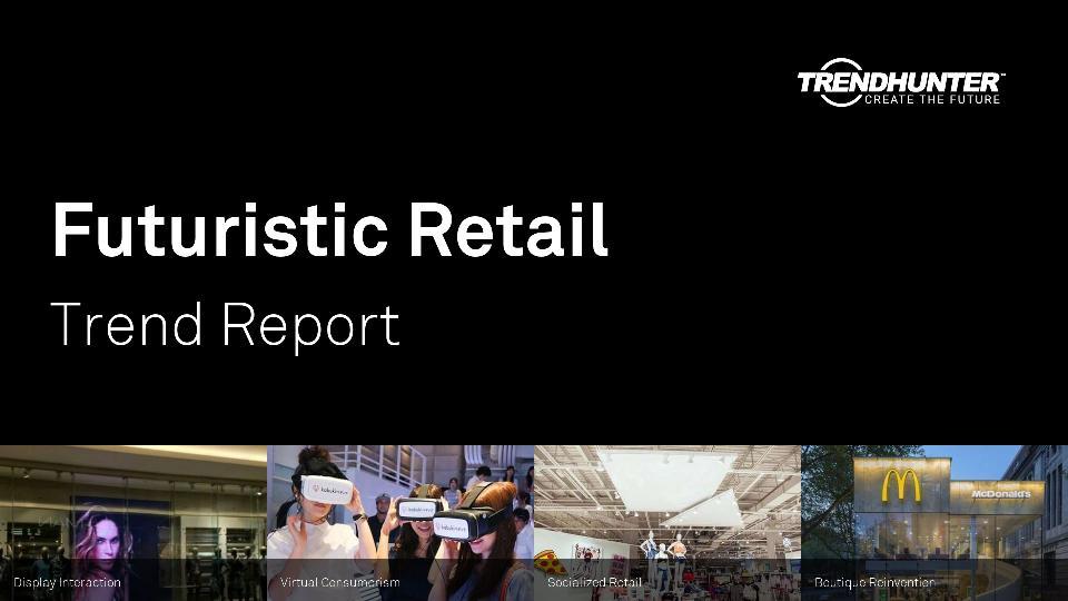 Futuristic Retail Trend Report Research