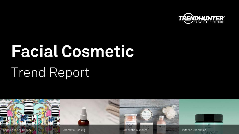 Facial Cosmetic Trend Report Research