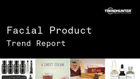 Facial Product Trend Report and Facial Product Market Research
