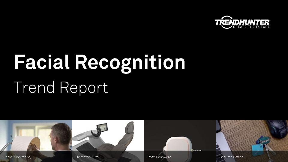 Facial Recognition Trend Report Research