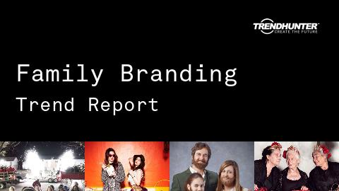 Family Branding Trend Report and Family Branding Market Research