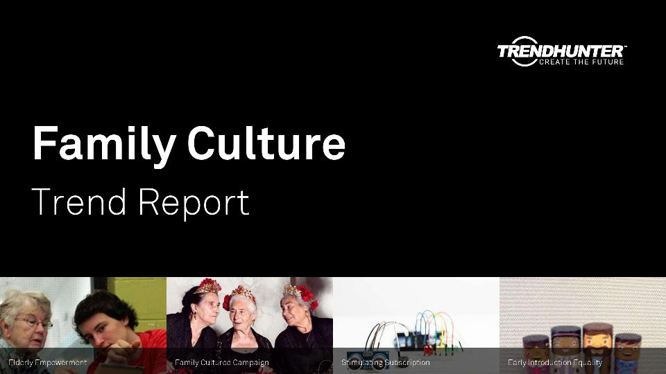 Family Culture Trend Report Research