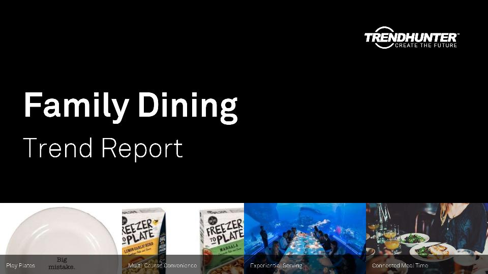 Family Dining Trend Report Research