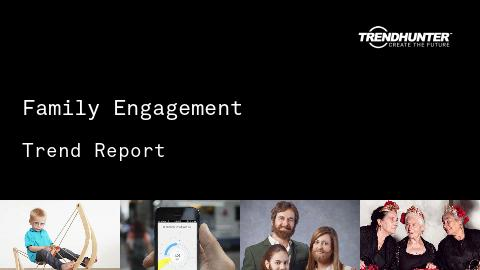 Family Engagement Trend Report and Family Engagement Market Research