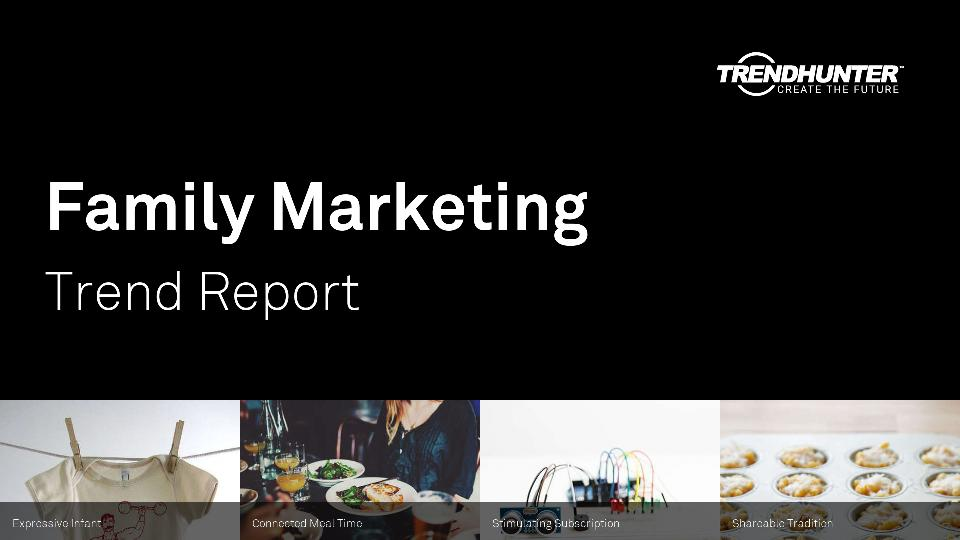 Family Marketing Trend Report Research