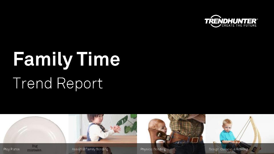 Family Time Trend Report Research
