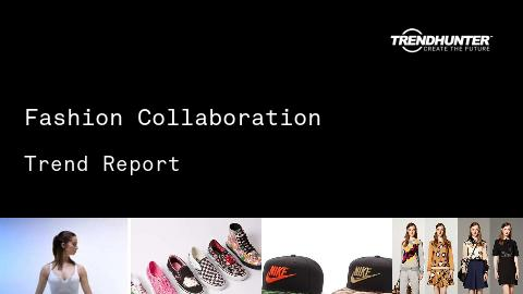 Fashion Collaboration Trend Report and Fashion Collaboration Market Research