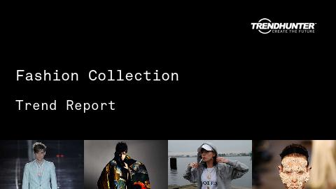 Fashion Collection Trend Report and Fashion Collection Market Research
