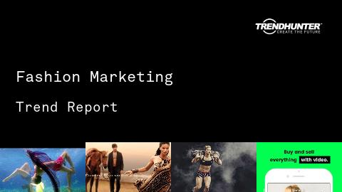 Fashion Marketing Trend Report and Fashion Marketing Market Research