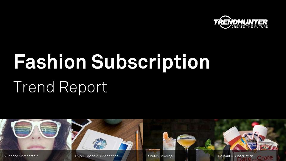 Fashion Subscription Trend Report Research