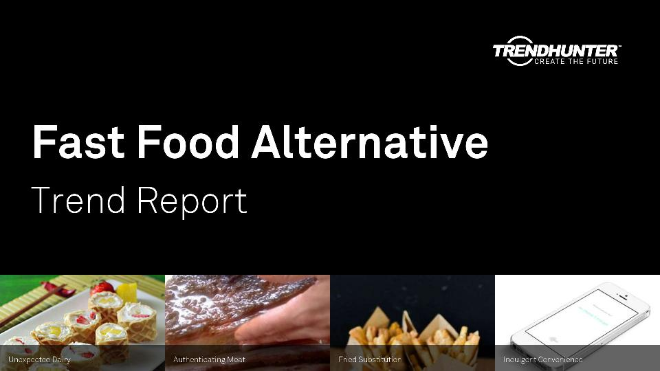 Fast Food Alternative Trend Report Research