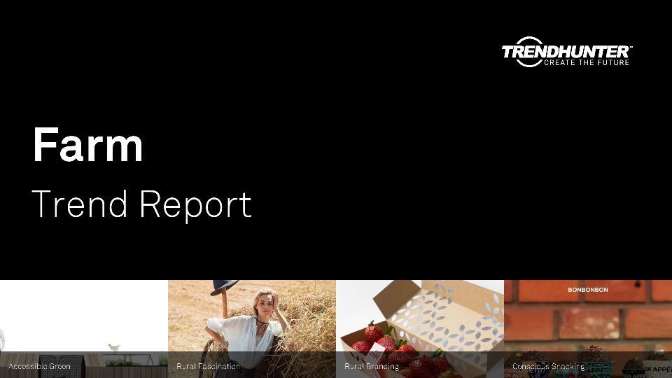 Farm Trend Report Research