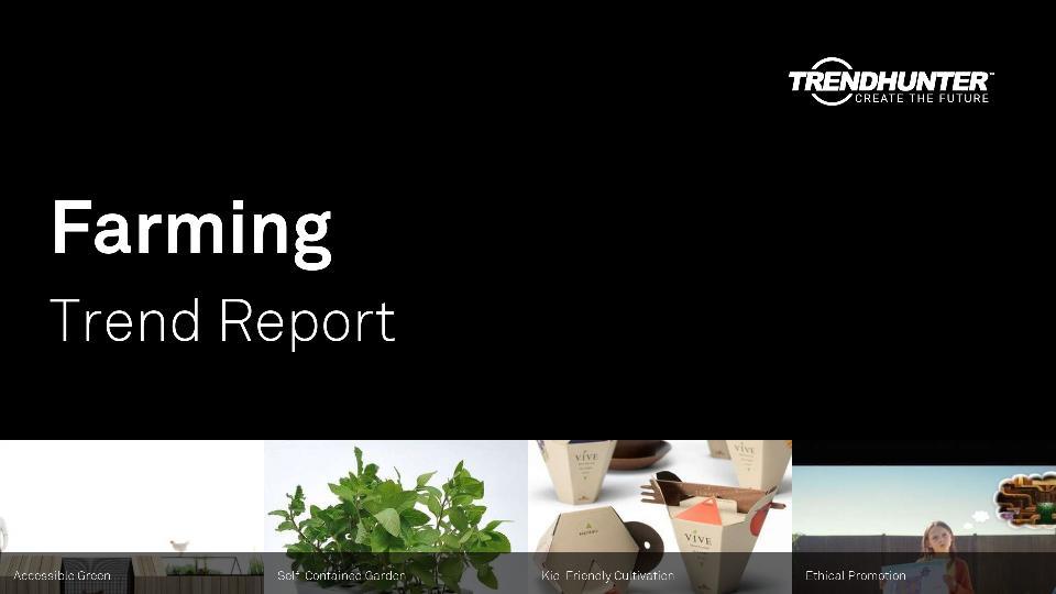 Farming Trend Report Research