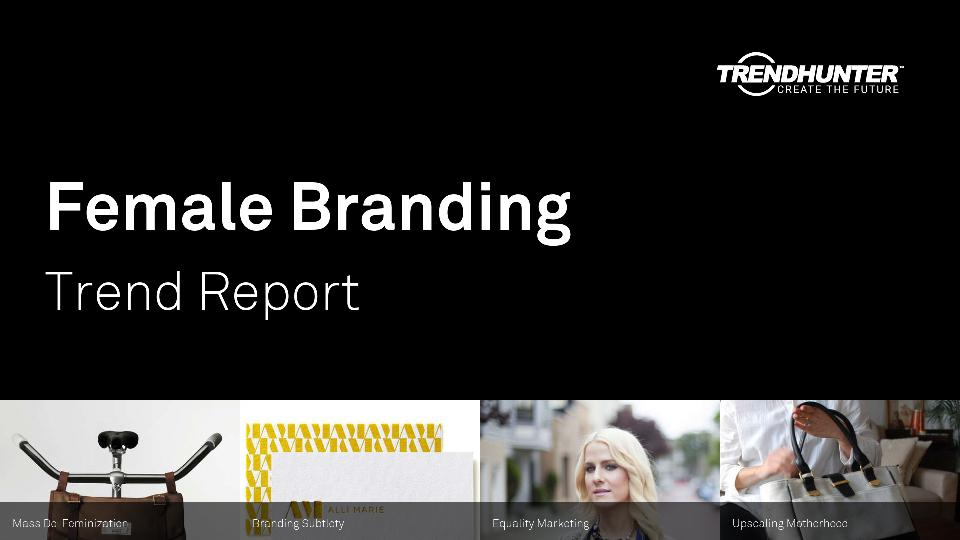 Female Branding Trend Report Research