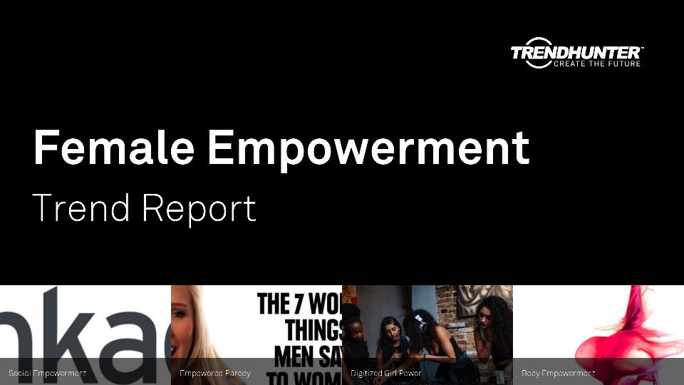 Female Empowerment Trend Report Research