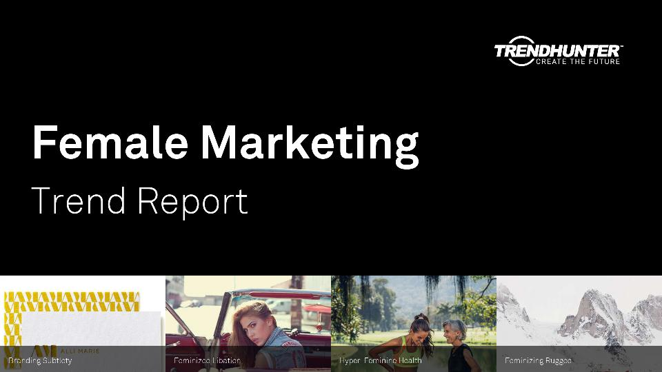 Female Marketing Trend Report Research