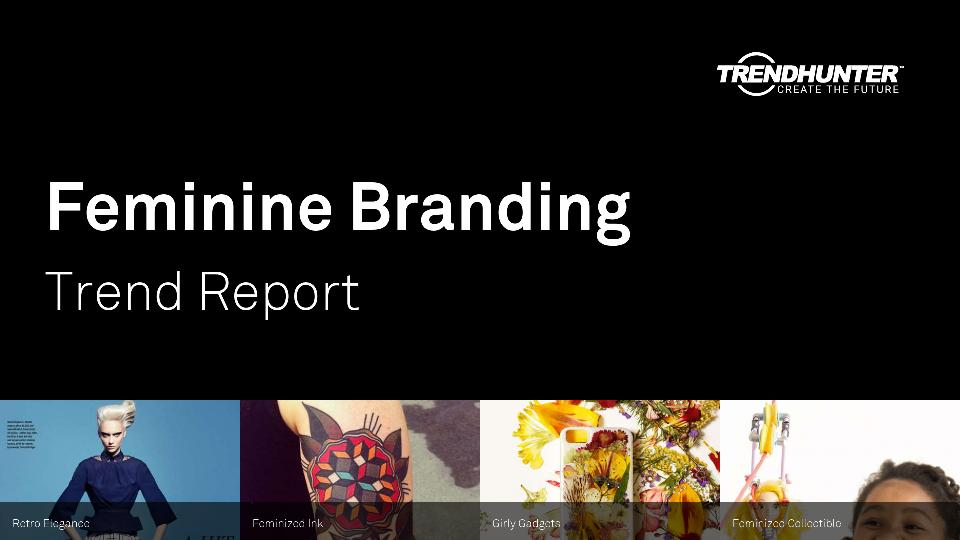 Feminine Branding Trend Report Research