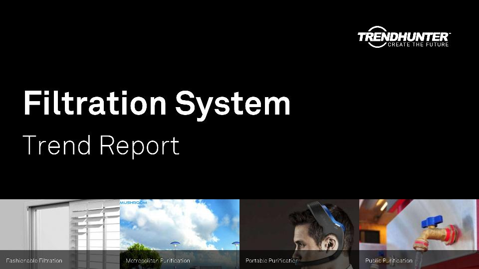Filtration System Trend Report Research