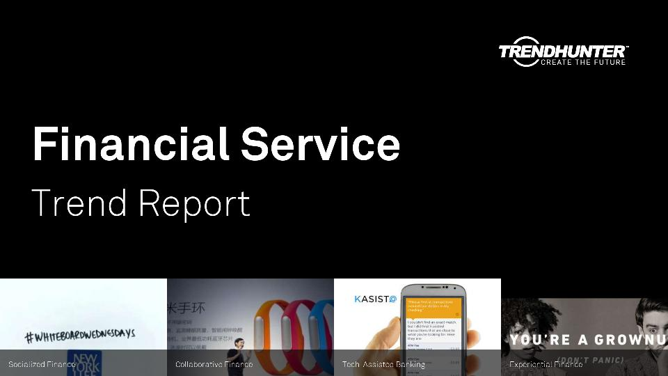 Financial Service Trend Report Research