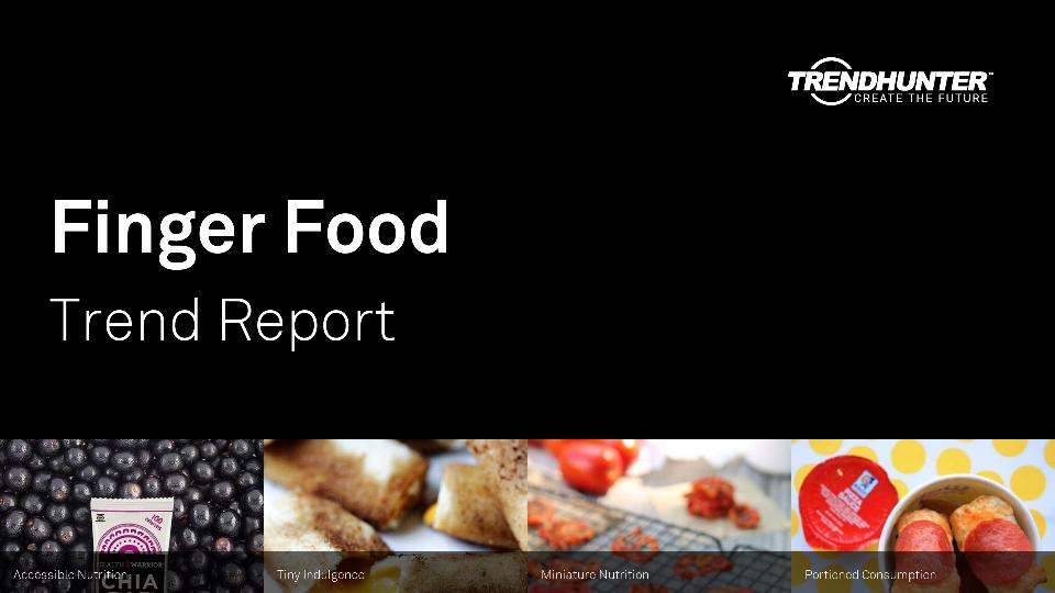 Finger Food Trend Report Research