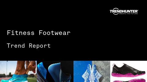 Fitness Footwear Trend Report and Fitness Footwear Market Research