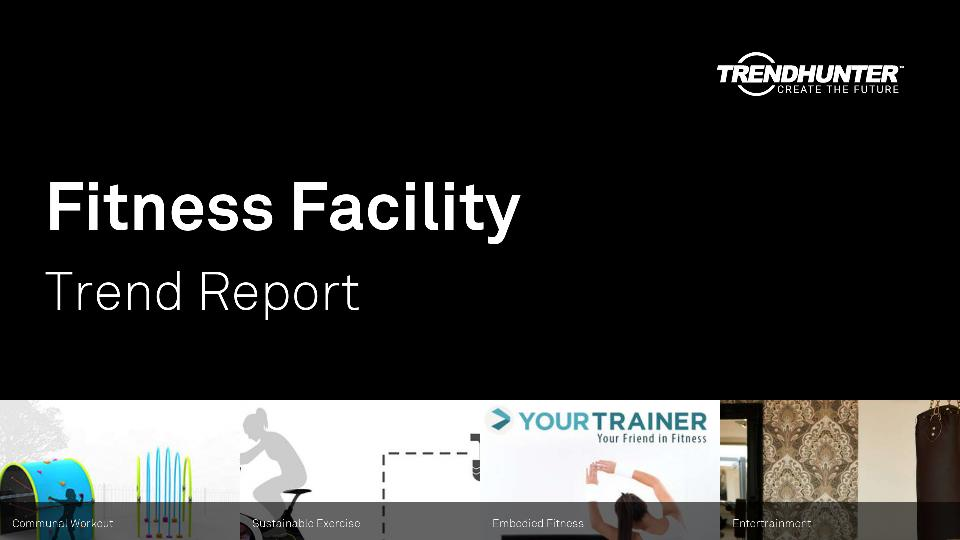 Fitness Facility Trend Report Research
