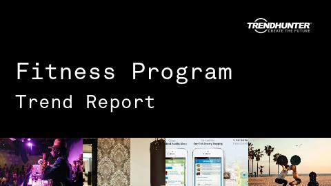 Fitness Program Trend Report and Fitness Program Market Research