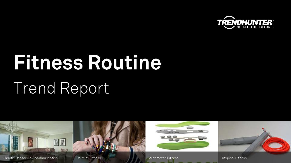 Fitness Routine Trend Report Research