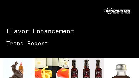 Flavor Enhancement Trend Report and Flavor Enhancement Market Research