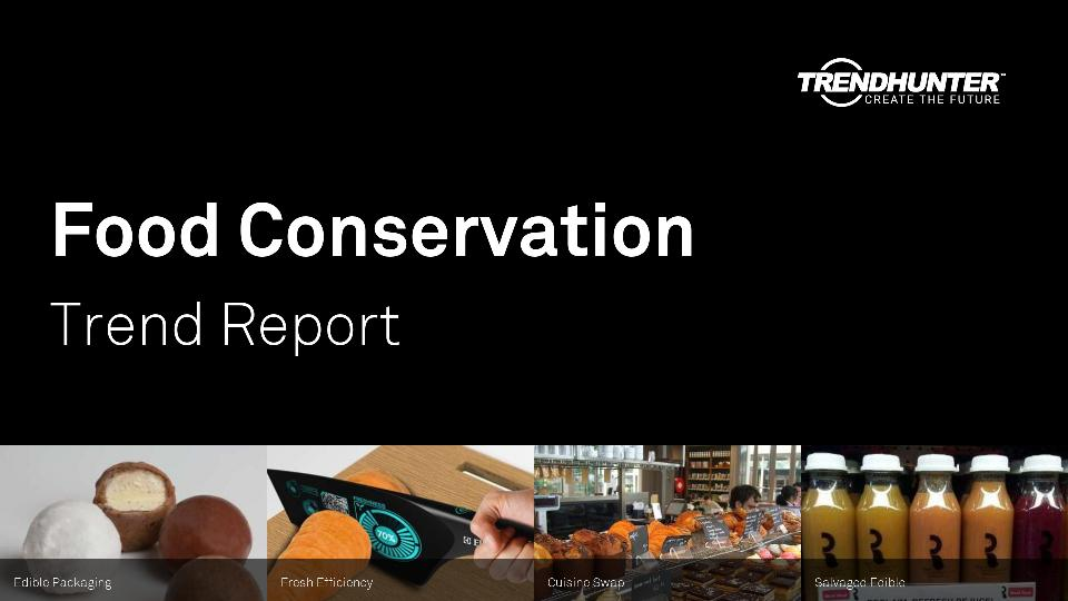 Food Conservation Trend Report Research