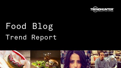 Food Blog Trend Report and Food Blog Market Research