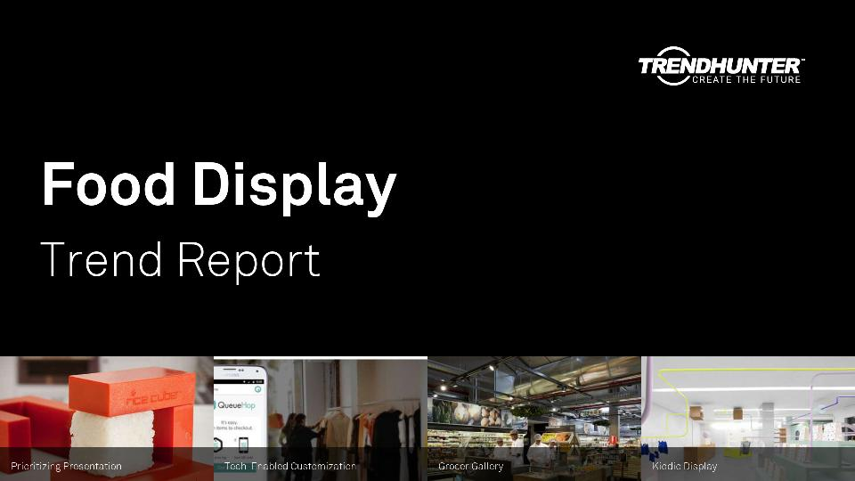 Food Display Trend Report Research