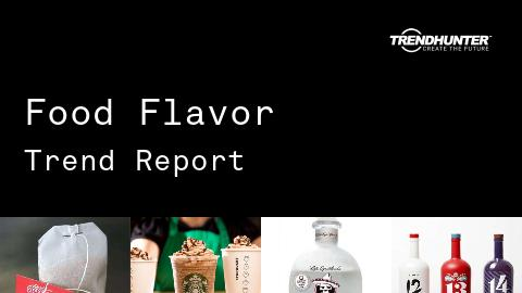 Food Flavor Trend Report and Food Flavor Market Research