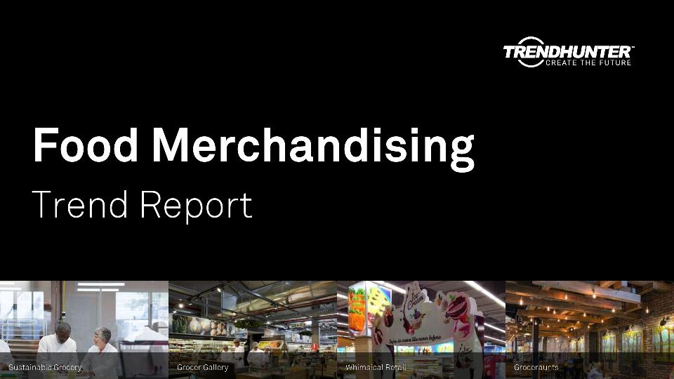 Food Merchandising Trend Report Research
