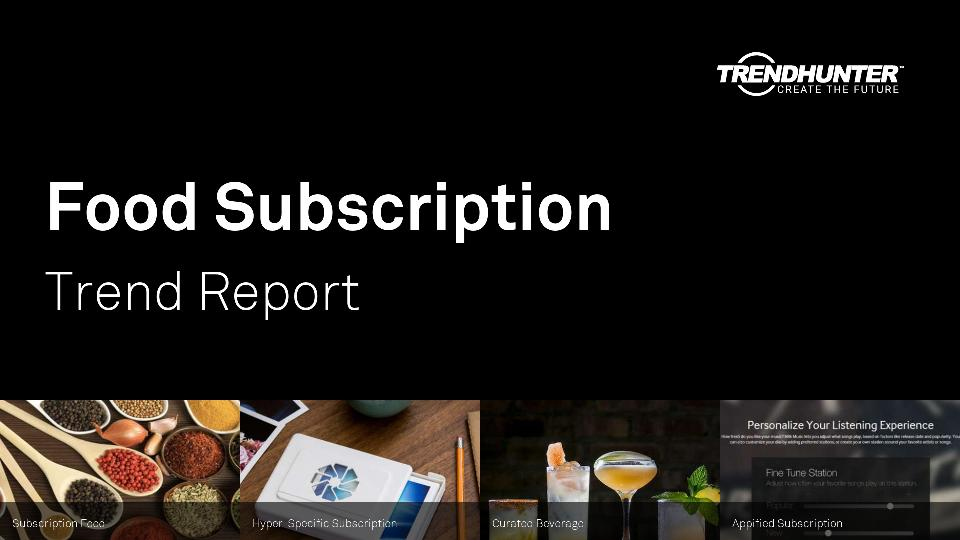 Food Subscription Trend Report Research