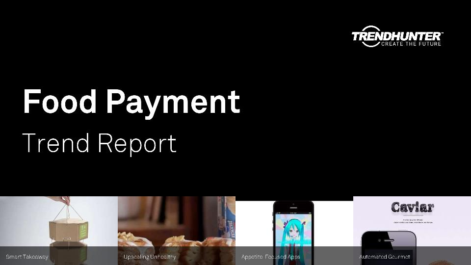 Food Payment Trend Report Research