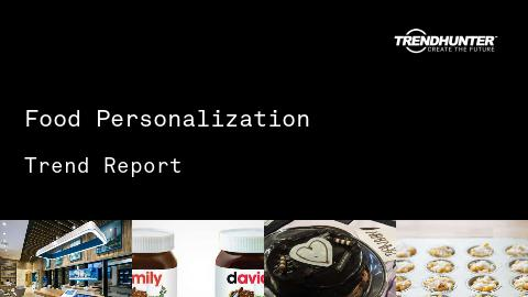 Food Personalization Trend Report and Food Personalization Market Research