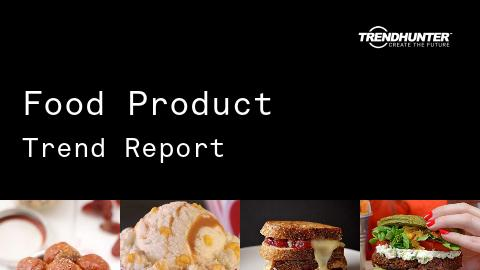 Food Product Trend Report and Food Product Market Research